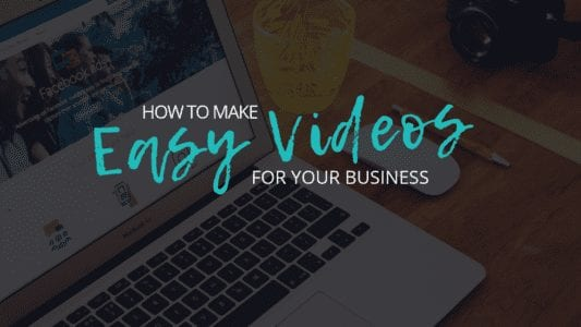 MAKE EASY VIDEO FOR YOUR BUSINESS
